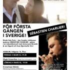 För första gången i Sverige! Sebastien Charlier